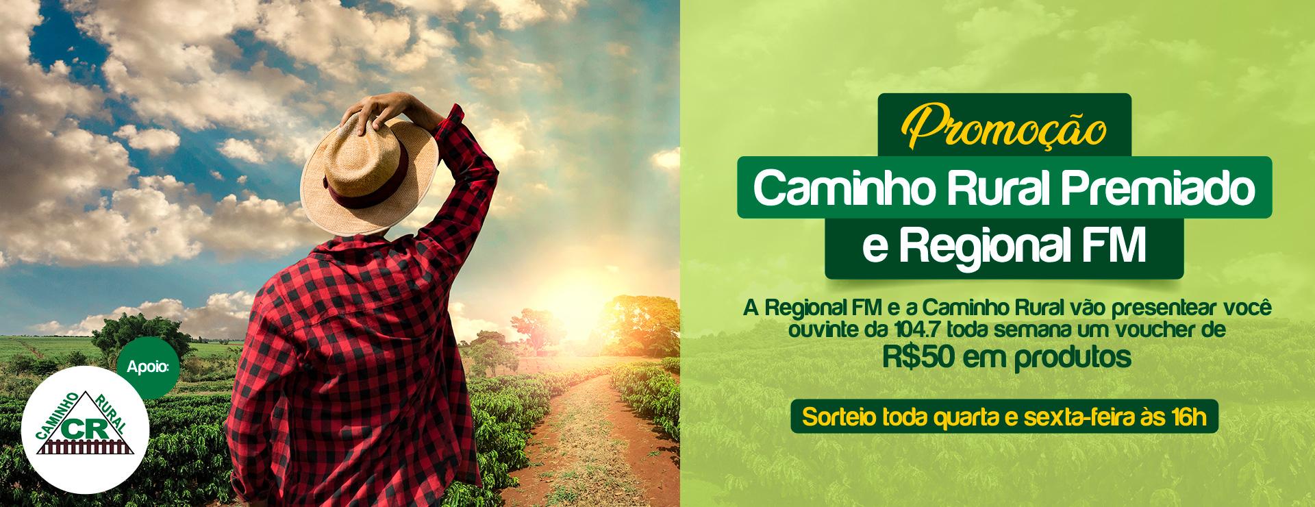 PROMOÇÃO CAMINHO RURAL PREMIADO REGIONAL FM