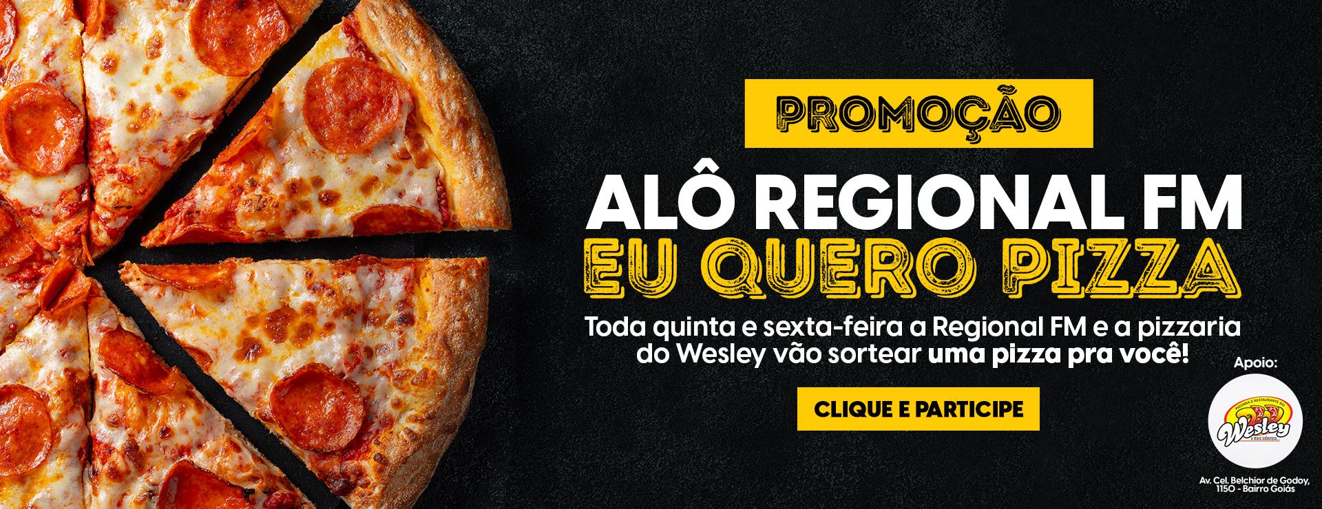 PROMOÇÃO EU QUERO PIZZA
